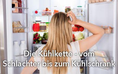 Die Sicherheit für Ihren Genuss – Die Kühlkette vom Schlachter bis zum Kühlschrank